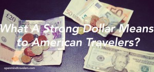 Strong-US-Dollar-Travel