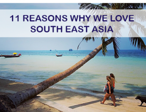 11reasons-why-we-love-south-east-asia-teaser